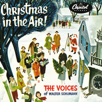 Christmas In The Air! — The Voices Of Walter Schumann