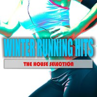 Winter Running Hits: The House Selection — сборник