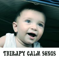 Therapy Calm Songs – Music for Baby, Effect Lullabies, Calming Sounds for Sleep — Baby Mozart Orchestra