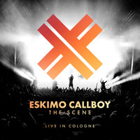 The Scene - Live in Cologne — Eskimo Callboy