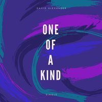 One of a Kind — David Alexander