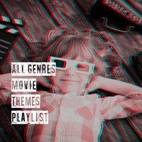 All Genres Movie Themes Playlist — A Century Of Movie Soundtracks, Movie Maestros