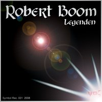 Legenden — Robert Boom
