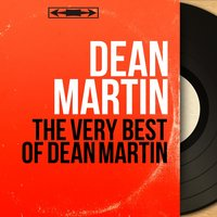 The Very Best of Dean Martin — Dean Martin