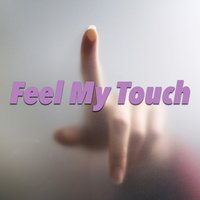 Feel My Touch — сборник