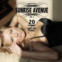 Sunrise Avenue, Vol. 2 (20 Lounge & Chill-Out Pearls) — сборник