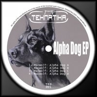 Alpha Dog EP — Macwolf