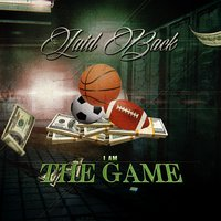 I Am the Game — Laid Back