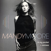 In My Pocket - The Remixes — Mandy Moore