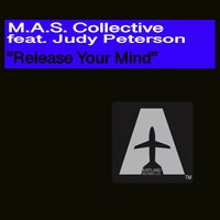 Release Your Mind — M.A.S. Collective feat. Judy Peterson, M.A.S. Collective, Judy Peterson