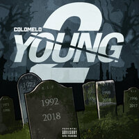 2 Young — ColdMelo