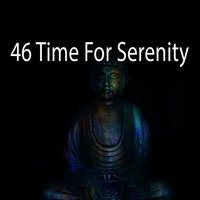 46 Time For Serenity — Yoga