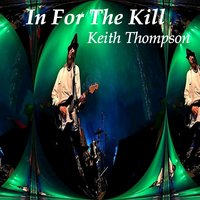 In for the Kill — Keith Thompson