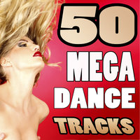 50 Mega Dance Tracks — 50 Mega Dance Tracks