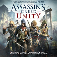 Assassin's Creed Unity, Vol. 2 — Sarah Schachner