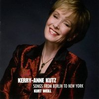 Songs from Berlin to New York — Kerry-Anne Kutz