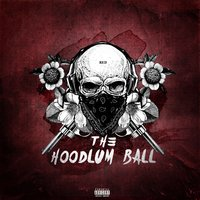 The Hoodlum Ball (Red) — Mike Smith, Jonathan Hay, Ranna Royce
