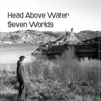 Head Above Water — Seven Worlds