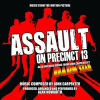 Assault On Precinct 13 / Dark Star (music From The Motion Pictures) — Alan Howarth