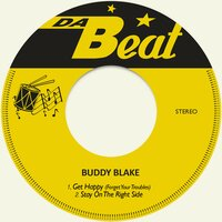 Get Happy (Forget Your Troubles) — Buddy Blake
