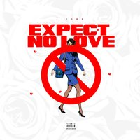 Expect No Love — Jtown