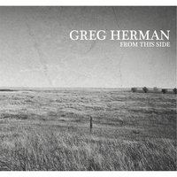 From This Side — Greg Herman
