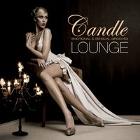Candle Lounge, Vol. 1 (Compiled by Henri Kohn) — Henri Kohn