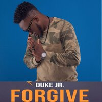 Forgive — Duke Jr.