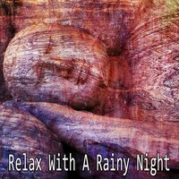 Relax With A Rainy Night — Thunderstorms