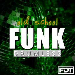 Old School Funk Drumless — Andre Forbes