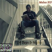 14 Days and Nights — Melvo XIV