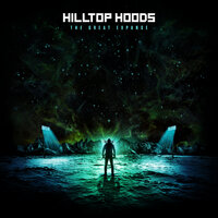 The Great Expanse — Hilltop Hoods