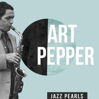 Art Pepper, Jazz Pearls — Art Pepper