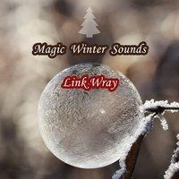 Magic Winter Sounds — Link Wray