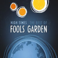 High Times: Best Of / Unplugged: Best Of — Fool's Garden