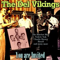 You are Invited — The Del-Vikings
