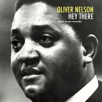 Hey There — Oliver Nelson