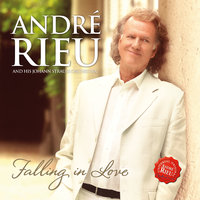 Falling In Love — Andre Rieu, Johann Strauss Orchestra