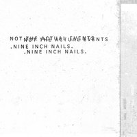 Not The Actual Events — Nine Inch Nails