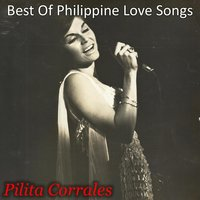 Best of Philippine Love Songs — Pilita Corrales