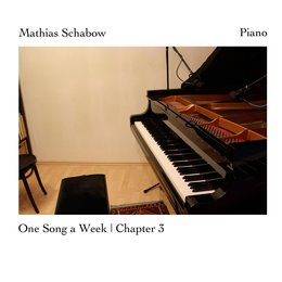 One Song a Week, Chapter 3 — Mathias Schabow