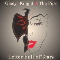 Letter Full of Tears — Gladys Knight & The Pips