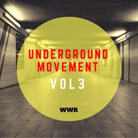 Underground Movement Vol.3 — сборник