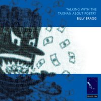 Talking with the Taxman About Poetry — Billy Bragg