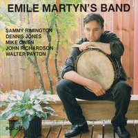 Emile Martyn's Band — Walter Payton, Sammy Rimington, John Richardson, Dennis Jones, Mike Owen, Emile Martyn