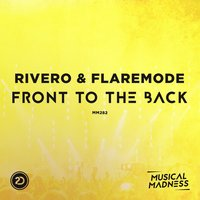 Front To The Back — RIVERO, Flaremode
