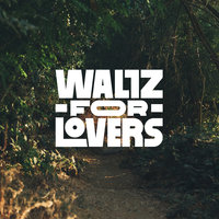 Waltz for Lovers — The Happy Mess