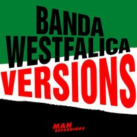 Versions — Banda Westfalica