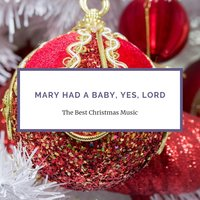 Mary Had a Baby, Yes, Lord — сборник