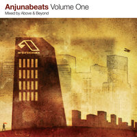 Anjunabeats Volume 1 — Above & Beyond